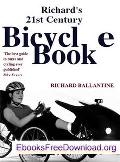 Picture of Richard's 21st Century Bicycle Book, by Richard Ballantine